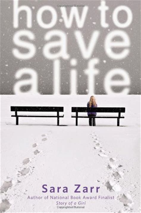 Book Review: How to Save a Life by Sara Zarr | The Book